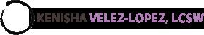 KENISHA VELEZ-LOPEZ, LCSW